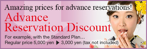 Amazing prices for advance reservations!Advance Reservation Discount For example, with the Standard Plan…