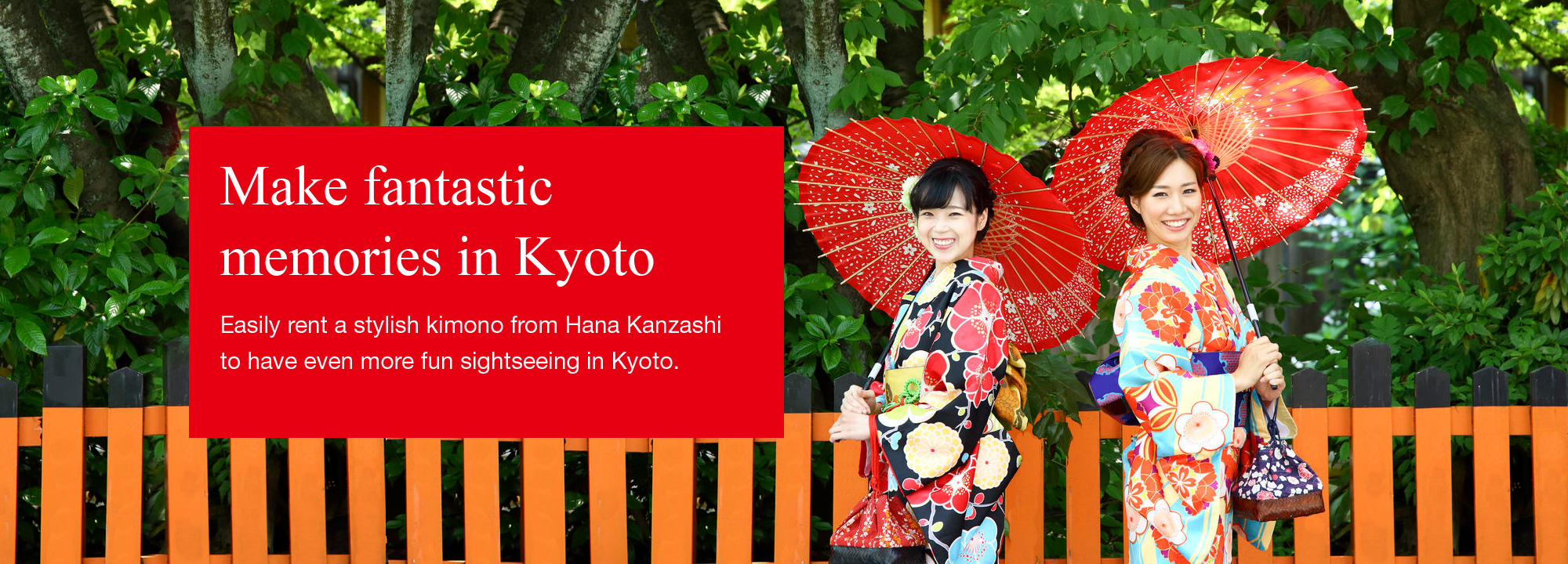 Make fantastic memories in Kyoto